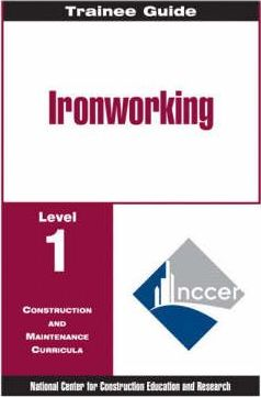 Ironworking Level 1 Trainee Guide, Paperback