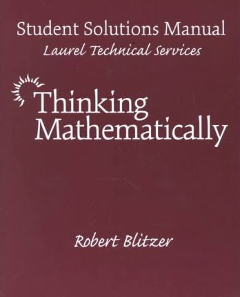 Thinking Mathematically: Student's Solution Manual