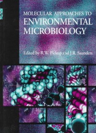 Molecular Approaches to Environmental Microbiology