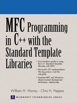 MFC Windows Programming with C++ and Standard Template Libraries