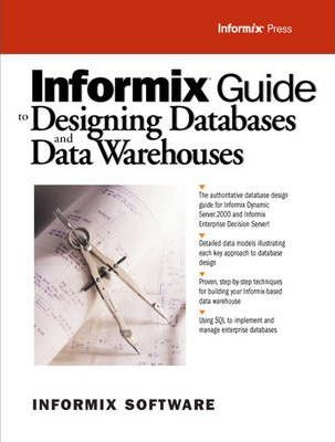 Informix Guide to Database Design and Data Warehousing