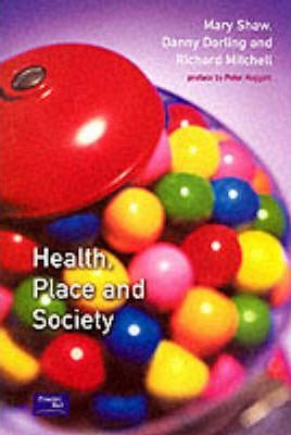 Health, Place and Society