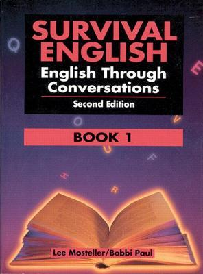 Survival English 1: English Through Conversations