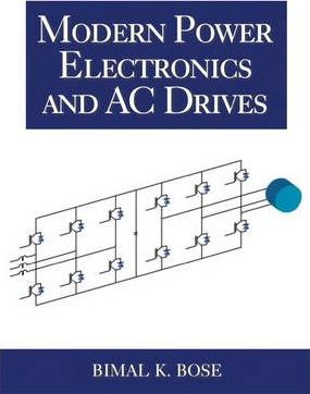 Modern Power Electronics and AC Drives