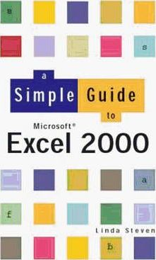 Simple Guide to Excel 2000