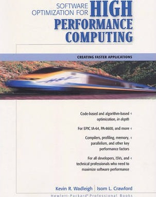 Software Optimization for High Performance Computing