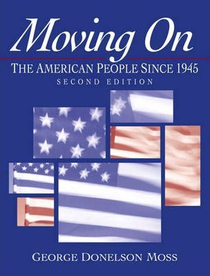 Moving On: The American People Since 1945