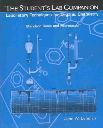 Laboratory Techniques for Organic Chemistry: Students Companion