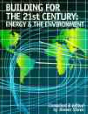 Building for the 21st Century