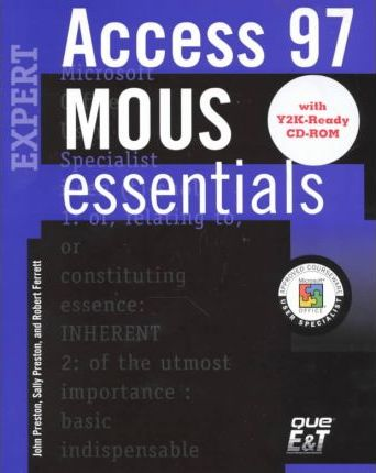 MOUS Essentials Access 97 Expert, Y2K Ready