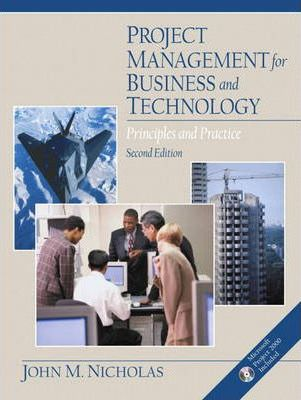 Project Management for Business and Technology