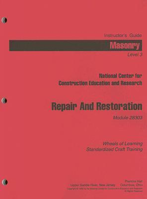 Masonry Level 3 Instructor's Guide Repair and Restoration