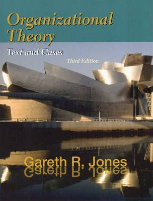 Organizational Theory:Text and Cases