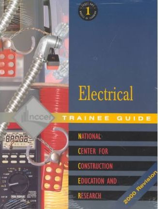Electrical Level 1 Trainee Guide 2001 Revision, Perfect Bound