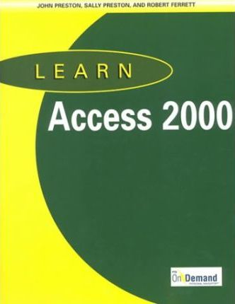 Learn Access 2000 and CD-ROM and Users Guide