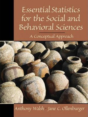 Essential Statistics for the Social and Behavioral Sciences
