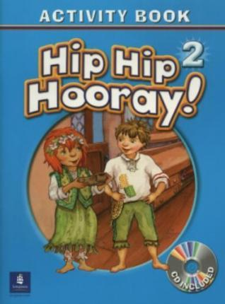 Hip Hip Hooray Student Book (with Practice Pages), Level 2 Activity Book (with Audio CD)