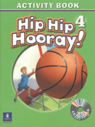 Hip Hip Hooray Student Book (with practice pages), Level 4 Activity Book (with Audio CD)
