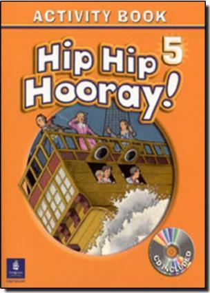 Hip Hip Hooray Student Book (with practice pages), Level 5 Activity Book (with Audio CD)