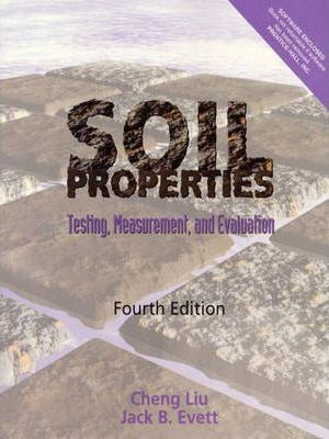 Soil Properties:Testing, Measurement, and Evaluation
