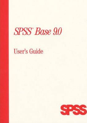 SPSS Base 9.0 User's Guide