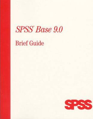 SPSS 9.0 for Windows Brief Guide