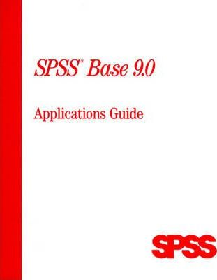 SPSS Base 9.0 Applications Guide
