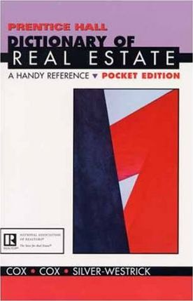 Prentice Hall Dictionary of Real Estate