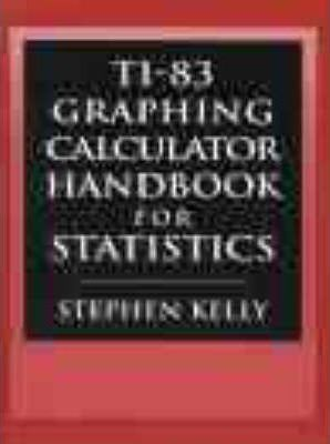 TI-83 Graphing Calculator Manual for Statistics