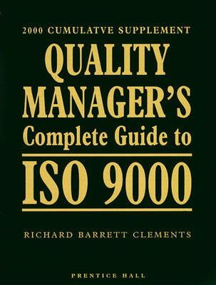 Quality Managers Complete Guide to ISO 9000, 2000 Supplement