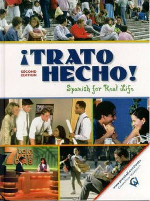 !Trato Hecho!:Spanish for Real Life