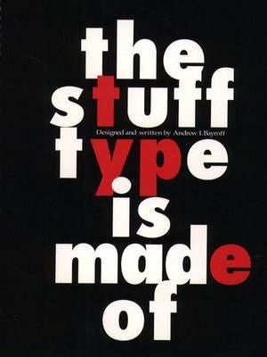 The Stuff Type Is Made Of