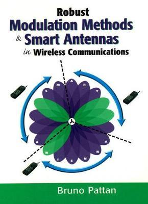 Robust Modulation and Smart Antennas in Wireless Communications