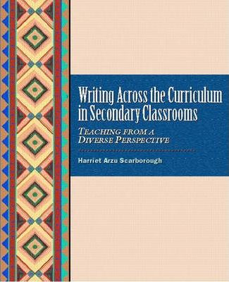 Writing across the Curriculum in Secondary Classrooms