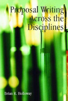 Proposal Writing Across the Disciplines
