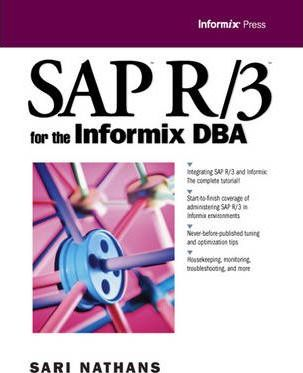 Sap R/3 for the Informix DBA