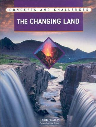 Gf C and C Changing Land Module Student Edition 2004