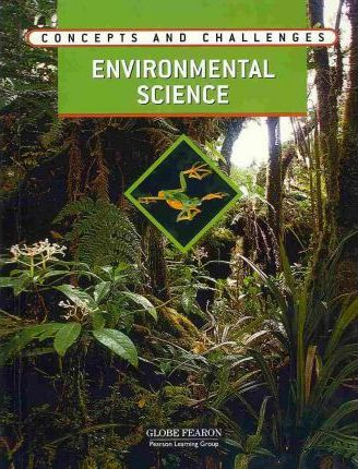 Concepts and Challenges Environmental Science