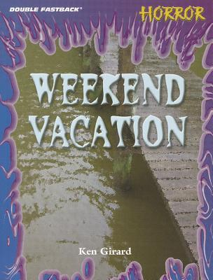 Weekend Vacation