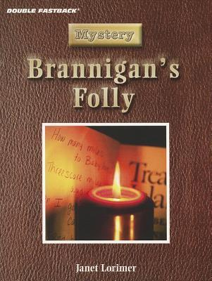 Brannigan's Folly