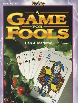 A Game for Fools