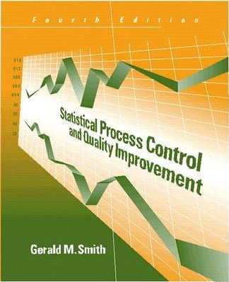 Statistical Process Control and Quality Improvement