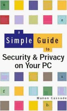 Security and Privacy on Your PC
