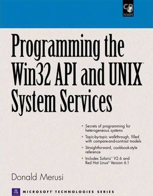 Programming the Win32 API and UNIX System Services