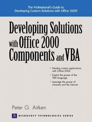 Developing Windows Solutions with Office 2000 Components and VBA