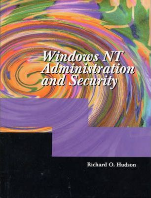 Windows NT Administration and Security