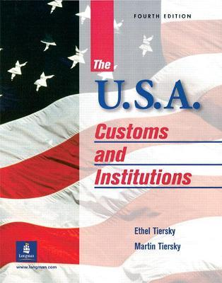USA, The: Customs and Institutions