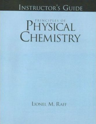 Instructor's Guide for Principles of Physical Chemistry