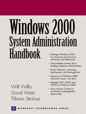 Windows 2000 System Administration Handbook