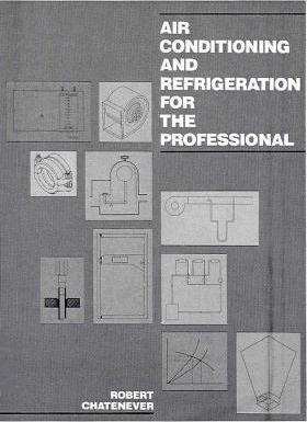 Air Conditioning and Refrigeration for the Professional